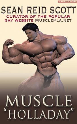 "MUSCLE ""HOLLADAY"""